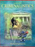 Criminalistics : An Introduction to Forensic Science, Saferstein, Richard, 0130138274