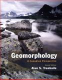 Geomorphology : A Canadian Perspective, Trenhaile, Alan S., 0195418271