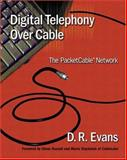 Digital Telephony over Cable : The Packetcable Network, Evans, D. R., 0201728273