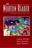 The Norton Reader : An Anthology of Expository Prose, Joane. Hartman, John C. Brereton, Linda H. Peterson, 0393968278