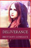 Deliverance, Brittany Comeaux, 1479168270