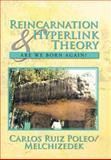 Reincarnation and Hyperlink Theory, Carlos Ruiz Poleo/Melchizedek, 1479788279