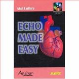 Echo Made Easy, Luthra, Atul, 1904798276