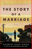 The Story of a Marriage, Andrew Sean Greer, 0312428286
