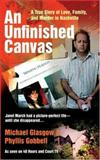An Unfinished Canvas, Michael Glasgow and Phyllis Gobbell, 0425218287