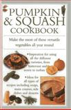 Pumpkin and Squash Cookbook, Valerie Ferguson, 075482828X