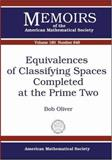 Equivalences of Classifying Spaces Completed at the Prime Two, Bob Oliver, 0821838288