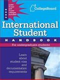 International Student Handbook 2009, College Board Staff, 0874478286
