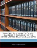 Innocent Purchaser of Oil and Gas Lease, Robert Etter Hardwicke, 1141058286