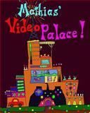 Mathias' Video Palace, Mike Preble, 1481248286