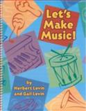 Let's Make Music!, Herbert Levin, 1891278282