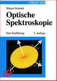 Optische Spektroskopie 2a, Schmidt, 3527298282