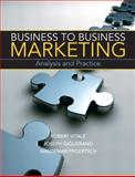 Business to Business Marketing : Analysis and Pratice, Pfoertsch, Waldemar and Giglierano, Joseph, 0136058280