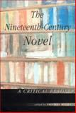 The Nineteenth-Century Novel : A Critical Reader, , 0415238285