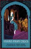 Indian Fairy Tales, Joseph Jacobs, 0486218287