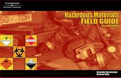 Hazardous Materials Field Guide, Bevelacqua, Armando S. and Stilp, Richard H., 1418038288