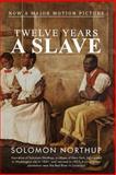 Twelve Years a Slave, Solomon Northup, 1492368288
