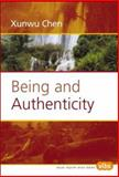 Being and Authenticity, Chen, Xunwu, 9042008288