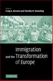 Immigration and the Transformation of Europe, , 0521088283