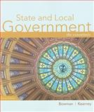 State and Local Government : The Essentials, Kearney, Richard C. and Bowman, Ann O'M., 0618968288