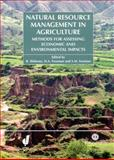 Natural Resources Management in Agriculture : Methods for Assessing Economic and Environmental Impacts, Bekele Shiferaw, H A Freeman, Scott M Swinton, 0851998283