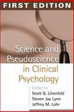 Science and Pseudoscience in Clinical Psychology 9781572308282