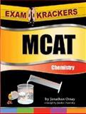Examkrackers MCAT Chemistry, Orsay, Jonathan, 1893858286