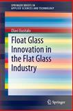 Float Glass Innovation in the Flat Glass Industry, Uusitalo, Olavi, 3319068288