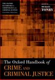 The Oxford Handbook of Crime and Criminal Justice, , 0199338280