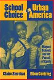 School Choice in Urban America Vol. 4 9780807738283