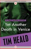 Yet Another Death in Venice, Tim Heald, 1480468282