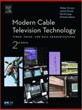 Modern Cable Television Technology, Ciciora, Walter S. and Adams, Michael, 1558608281
