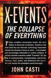 X-Events, John L. Casti, 0062088289