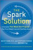 The Spark Solution, Meg Galvin and Stepfanie Romine, 0062228285