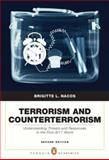 Terrorism and Counterterrorism : Understanding Threats and Responses in the Post-9/11 World, Nacos, Brigitte L., 0205568289