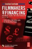 Filmmakers and Financing : Business Plans for Independents, Levison, Louise, 0240808282