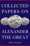 Collected Papers on Alexander the Great, Badian, Ernst, 0415378281