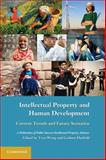 Intellectual Property and Human Development : Current Trends and Future Scenarios, , 0521138280