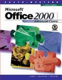 Microsoft Office 2000 : Advanced Course, Cable, Sandra and Morrison, Connie, 0538688289