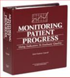 Monitoring Patient Progress Using Indicators to Evaluate Quality Manul, Carroll, Jean Gayton, 0834218283