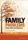 Family Problems : Stress, Risk, and Resilience, Arditti, 1118348281