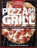 Pizza on the Grill, Elizabeth Karmel and Bob Blumer, 1600858287