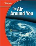Glencoe Science Modules : Earth Science, the Air Around You, Snyder, Susan Leach and Zike, Dinah, 007877828X