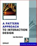 A Pattern Approach to Interaction Design, Borchers, Jan, 0471498289