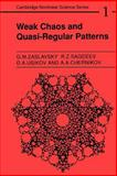 Weak Chaos and Quasi-Regular Patterns, Sagdeev, R. Z. and Chernikov, A. A., 0521438284