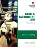 Labor and Employment Law : Text and Cases, Twomey, David, 1133188281