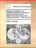 Misplaced Confidence; or, Friendship Betrayed, William Renwick, 1170648282