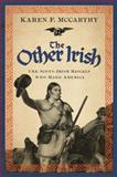 The Other Irish, Karen F. McCarthy, 1402778287