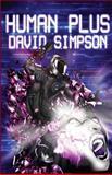 Human Plus, David Simpson, 1493558285