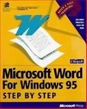 Microsoft Word for Windows 95 Step by Step : Learn Microsoft Word the Quick and Easy Way, Catapult Inc., Staff, 1556158289